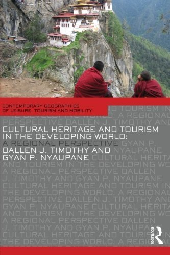 Image OfCultural Heritage And Tourism In The Developing World: A Regional Perspective (Contemporary Geographies Of Leisure, Touris...