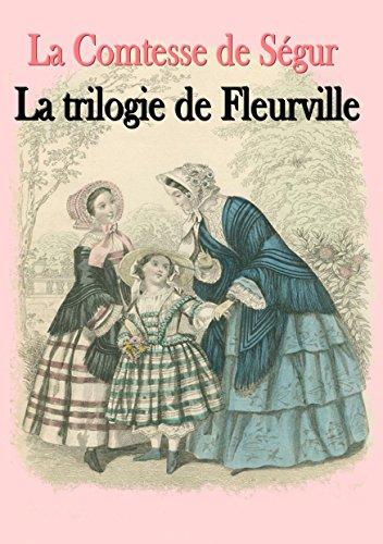 La trilogie de Fleurville: Les Malheurs de Sophie, Les Petites filles modèles,...