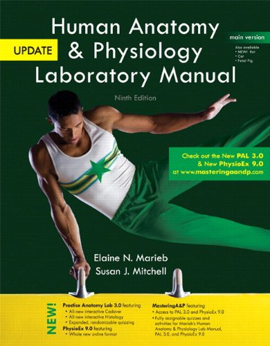 Human Anatomy & Physiology Laboratory Manual, Main Version, Update (9th Edition)