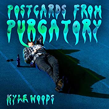 Postcards from Purgatory