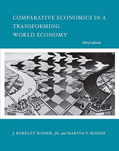 Download Comparative Economics in a Transforming World Economy (The MIT Press) 0262037335