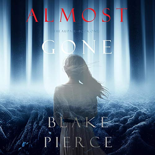 Almost Gone audiobook cover art