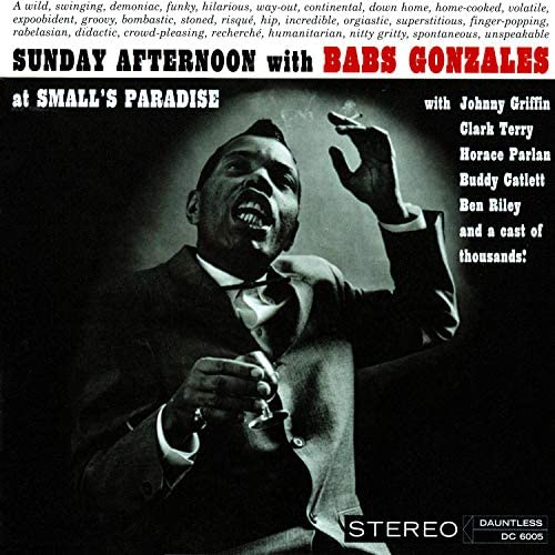 Babs Gonzalez feat. Ben Riley, Buddy Catlett, Clark Terry, Horace Parlan & Johnny Griffin