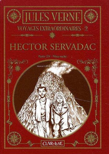Voyages extraordinaires, Tome 2 : Hector Servadac : Partie 2