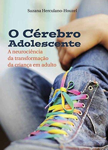 O cérebro adolescente: A neurociência da transformação da criança em adulto