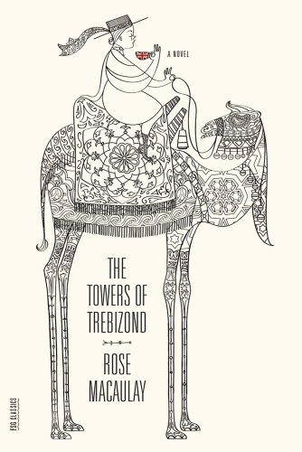 The Towers of Trebizond: A Novel (FSG Classics)