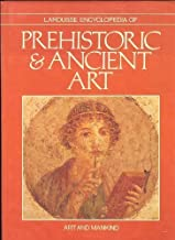 Best larousse encyclopedia of prehistoric and ancient art Reviews