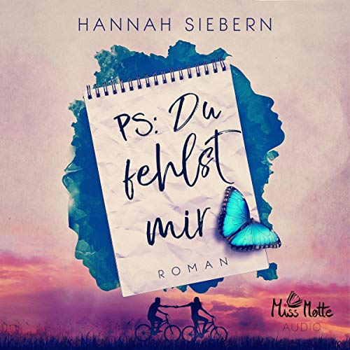 Ps. Du fehlst mir Audiobook By Hannah Siebern cover art