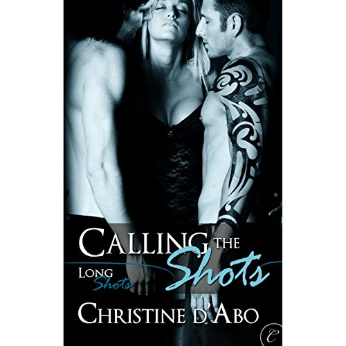 Calling the Shots audiobook cover art