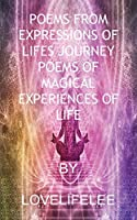 Poems from Expressions of Lifes Journey