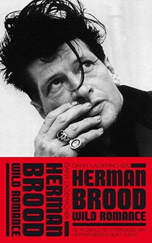 Herman Brood & Wild Romance: De muzikale rechterhand van Herman Brood blikt terug