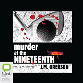 Murder at the Nineteenth                   By:                                                                                                                                 J. M. Gregson                               Narrated by:                                                                                                                                 Nicholas Bell                      Length: 7 hrs and 9 mins     4 ratings     Overall 4.3