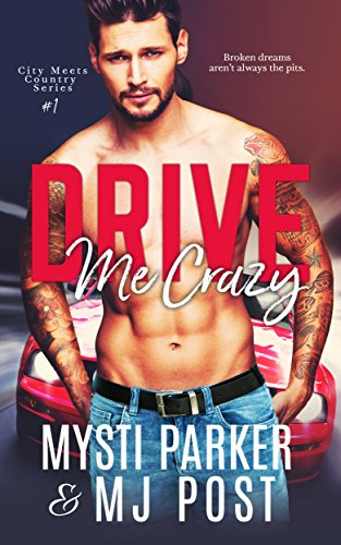 Drive Me Crazy (City Meets Country Book 1) (English Edition)