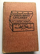 Coronado's Children: Lost Mines and Buried Treasures of the Southwest