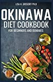 OKINAWA DIET COOKBOOK FOR BEGINNERS AND DUMMIES