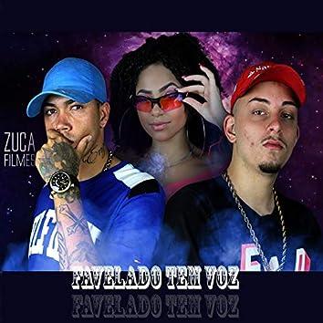 Favelado Tem Voz (feat. Mc Guga SP, MC Emely da ZL & DJ LUKINHA)