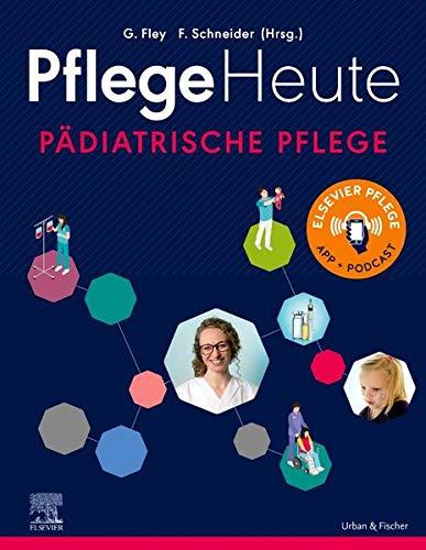 PflegeHeute - Pädiatrische Pflege