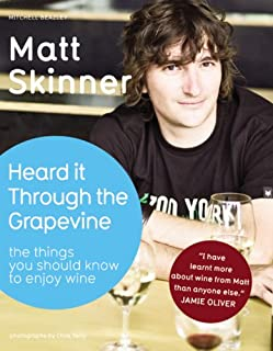 Heard it Through the Grapevine: The Things You Should Know to Enjoy Wine