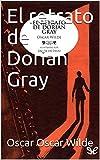 el retrato de Dorian Gray: (libro)(literatura)(novela)(terror/juvenilhorror/ficcion/clasica)
