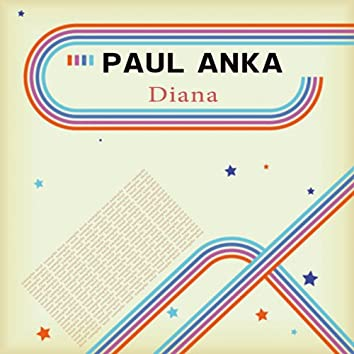 Diana (The Most Famous Songs of Paul Anka)