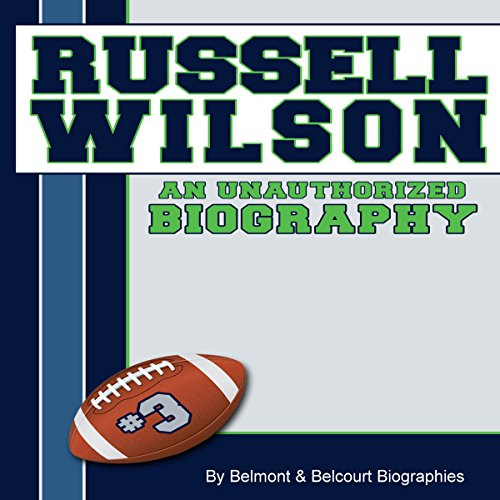 Russell Wilson: An Unauthorized Biography audiobook cover art