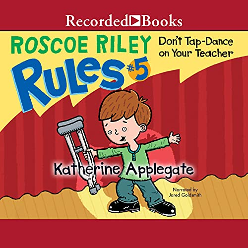 Don't Tap Dance On Your Teacher Audiobook By Katherine Applegate cover art