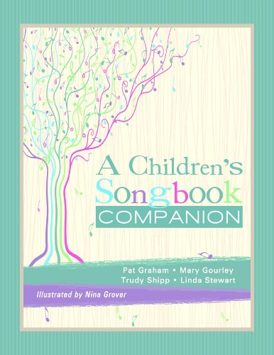 A Children's Songbook Companion