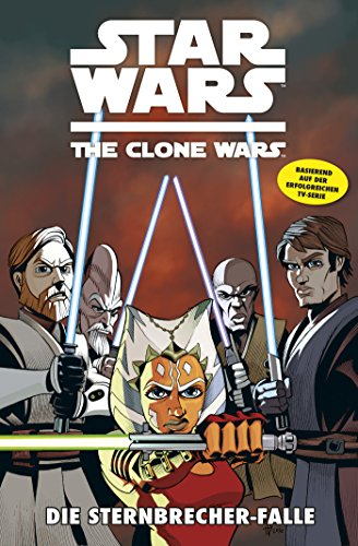 Star Wars - The Clone Wars, Band 10: Die Sternbrecher-Falle [Kindle Edition]