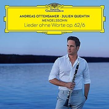 "Mendelssohn: Lieder ohne Worte, Op. 62: No. 6 Allegretto grazioso ""Frühlingslied"" (Arr. Ottensamer for Clarinet and Piano)"