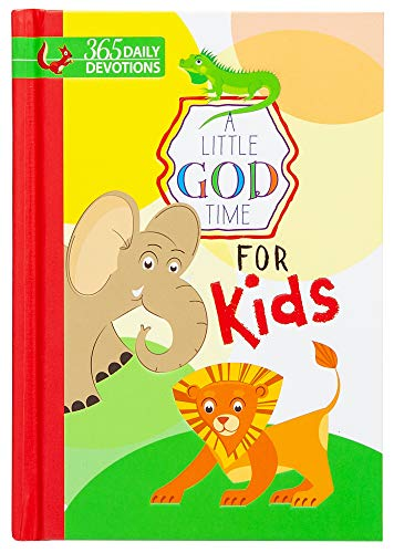 A Little God Time for Kids: 365 Daily Devotions (Hardcover)– Motivational Devotionals for Kids Ages 4-7, Perfect Gift for Children, Birthdays, Communion, and More