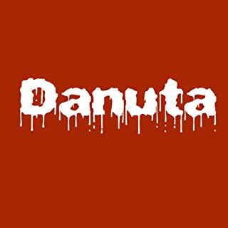 Danuta [Explicit] (Remix)