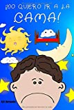 ¡No quiero ir a la cama!: Libro infantil (6 - 9 años). Martín no va a dormir