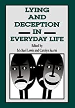 Lying and Deception in Everyday Life (English Edition)