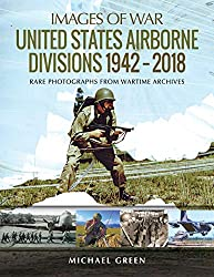 United States Airborne Divisions 1942-2018 (Images of War)