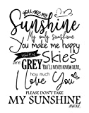 You Are My Sunshine - 11x14...