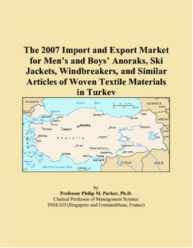 The 2007 Import and Export Market for Men�s and Boys� Anoraks, Ski Jackets, Windbreakers, and Similar Articles of Woven Textile Materials in Turkey