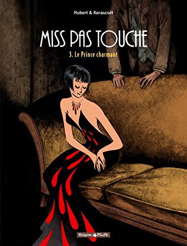 Miss Pas Touche - tome 3 - Prince Charmant (Le)