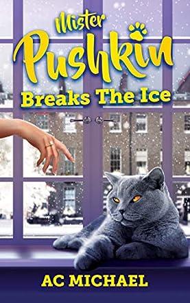 Mister Pushkin Breaks The Ice
