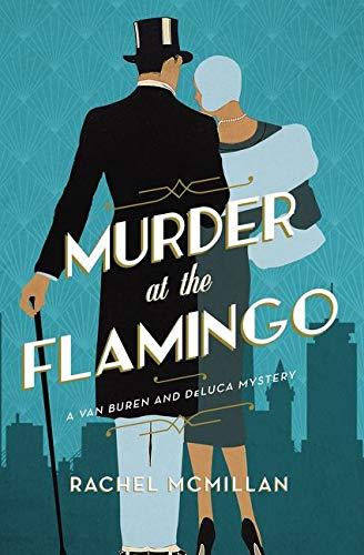 Murder at the Flamingo: A Novel (A Van Buren and DeLuca Mystery)