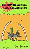 Thumbnail Heroes and Clackbeetles (English Edition)