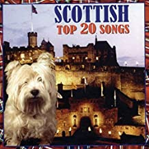 Scottish Top 20 Songs by Scottish Top 20 Songs (2006) Audio CD