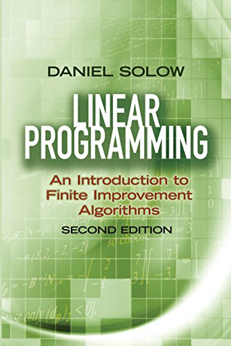 Linear Programming: An Introduction to Finite Improvement Algorithms: Second Edition (Dover Books on Mathematics) (English Edition)