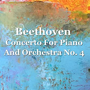 Beethoven Concerto For Piano And Orchestra No. 4