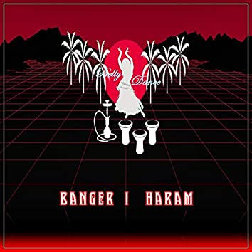 Haram BellyDance (EP)