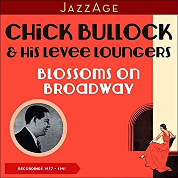 Blossoms on Broadway (Recordings of 1937 - 1941)