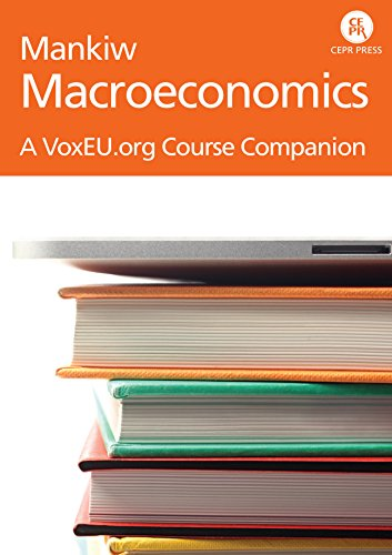 Mankiw: Macroeconomics - A VoxEU Course Companion (English Edition)