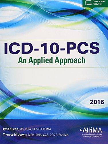ICD-10-PCS: An Applied Approach 2016
