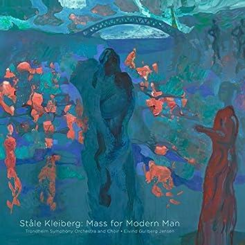 Ståle Kleiberg: Mass for Modern Man
