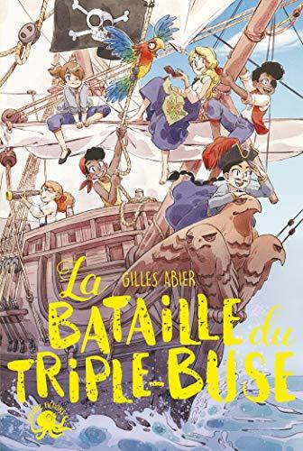 La Bataille du Triple-Buse - Lecture roman jeunesse pirate - Dès 9 ans (French Edition)