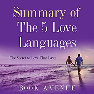 Summary of The 5 Love Languages: The Secret to Love That Lasts cover art